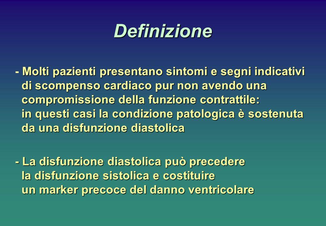 Definizione Molti pazienti presentano sintomi e segni indicativi di scompenso cardiaco pur non avendo una compromissione della funzione contrattile: i