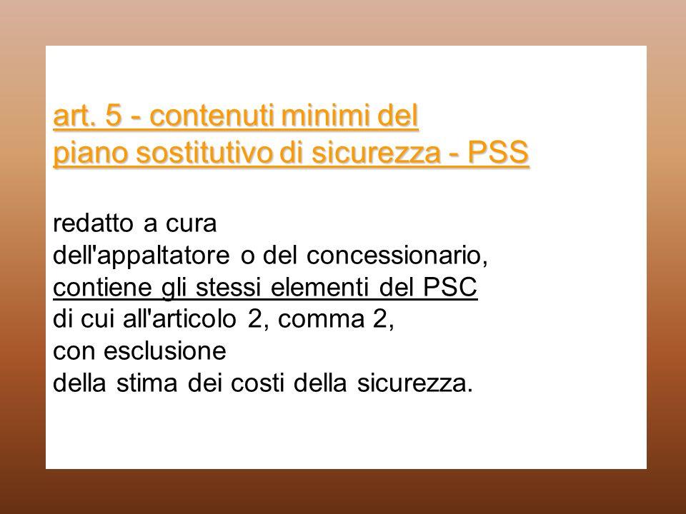 art. 5 - contenuti minimi del piano sostitutivo di sicurezza - PSS art. 5 - contenuti minimi del piano sostitutivo di sicurezza - PSS redatto a cura d