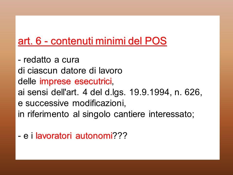 art. 6 - contenuti minimi del POS imprese esecutrici lavoratori autonomi art. 6 - contenuti minimi del POS - redatto a cura di ciascun datore di lavor