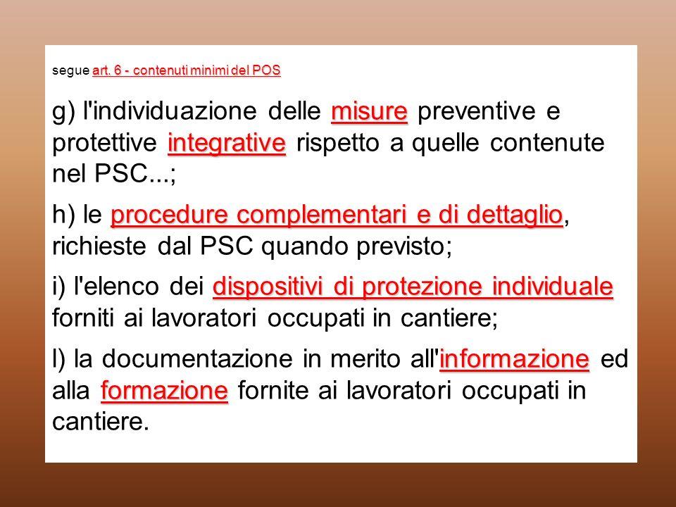 art. 6 - contenuti minimi del POS misure integrative procedure complementari e di dettaglio dispositivi di protezione individuale informazione formazi
