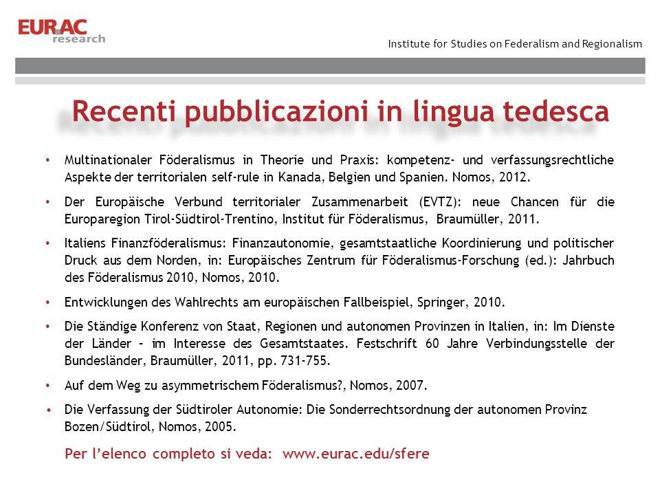 Institute for Studies on Federalism and Regionalism Comitato scientifico: Prof.