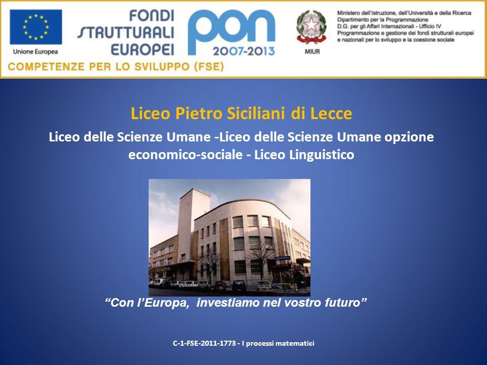 Liceo Pietro Siciliani di Lecce Liceo delle Scienze Umane -Liceo delle Scienze Umane opzione economico-sociale - Liceo Linguistico C-1-FSE-2011-1773 -
