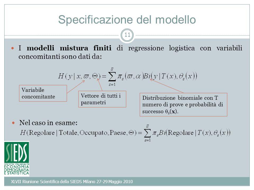 11 Specificazione del modello I modelli mistura finiti di regressione logistica con variabili concomitanti sono dati da: Distribuzione binomiale con T numero di prove e probabilità di successo s (x).
