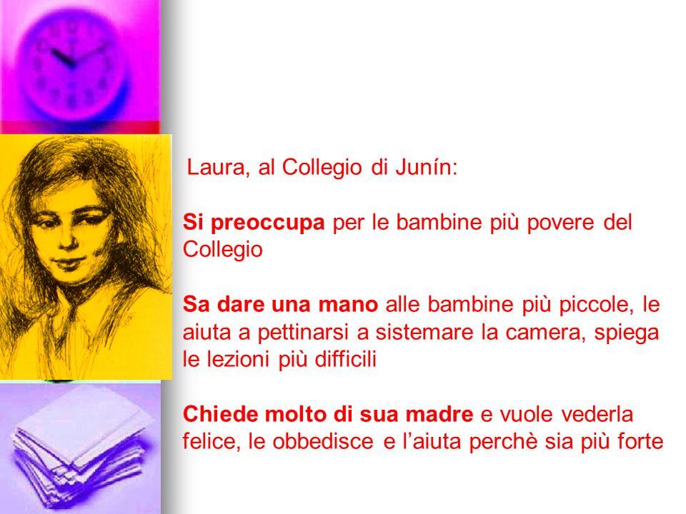 Laura, al Collegio di Junín: Si preoccupa per le bambine più povere del Collegio Sa dare una mano alle bambine più piccole, le aiuta a pettinarsi a si