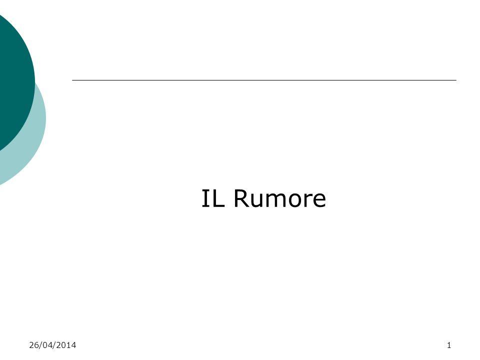 26/04/20141 IL Rumore