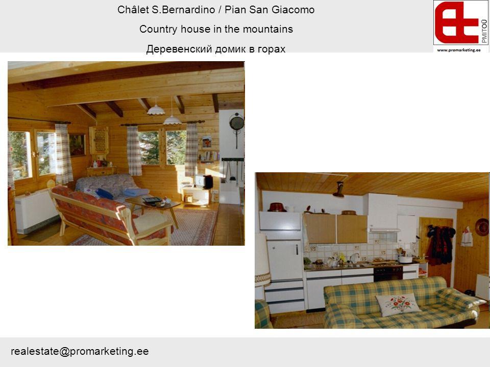Châlet S.Bernardino / Pian San Giacomo Country house in the mountains Деревенский домик в горах realestate@promarketing.ee