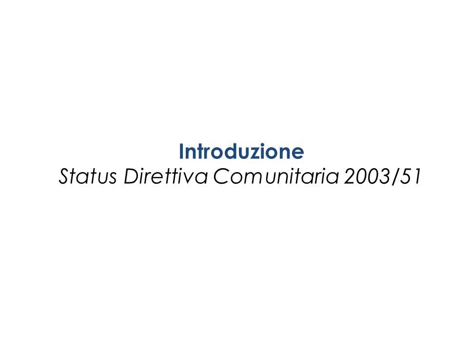 Introduzione Status Direttiva Comunitaria 2003/51