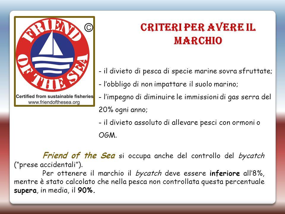 - il divieto di pesca di specie marine sovra sfruttate; - lobbligo di non impattare il suolo marino; - limpegno di diminuire le immissioni di gas serr