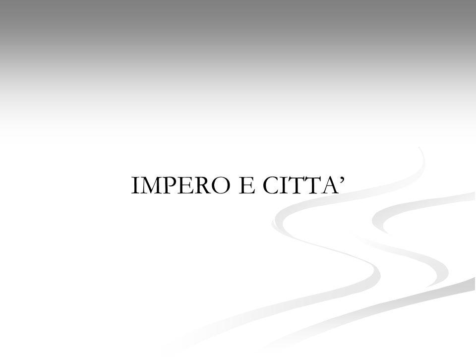 IMPERO E CITTA