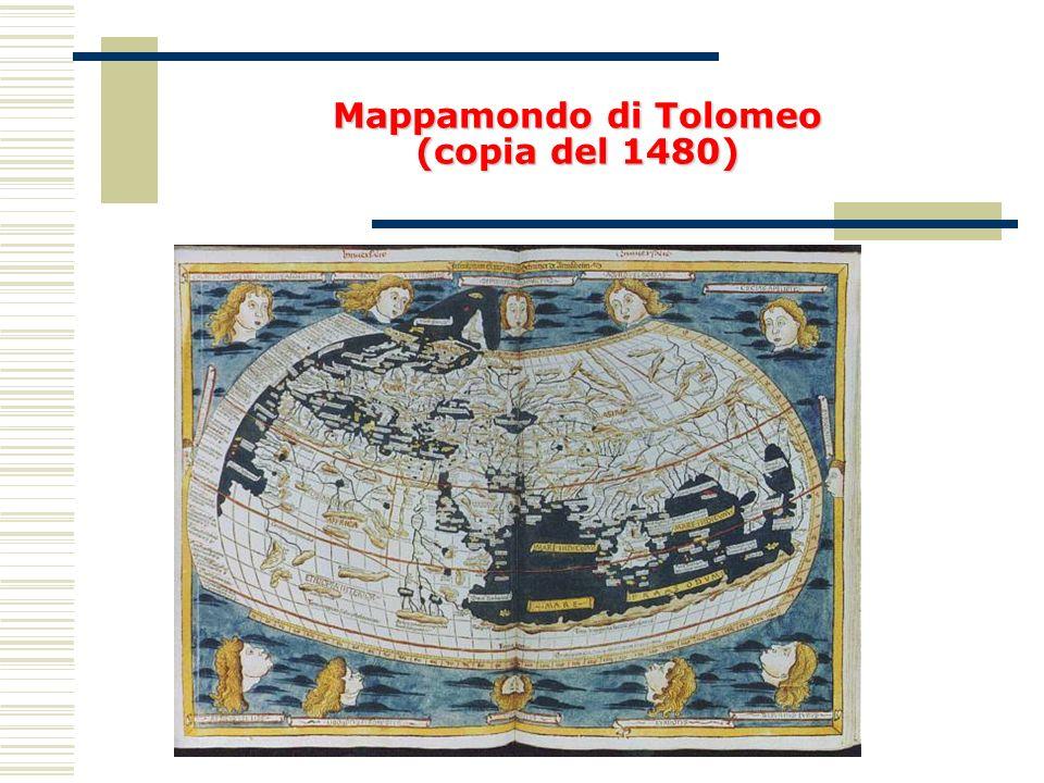 Mappamondodi Tolomeo (copia del 1480) Mappamondo di Tolomeo (copia del 1480)