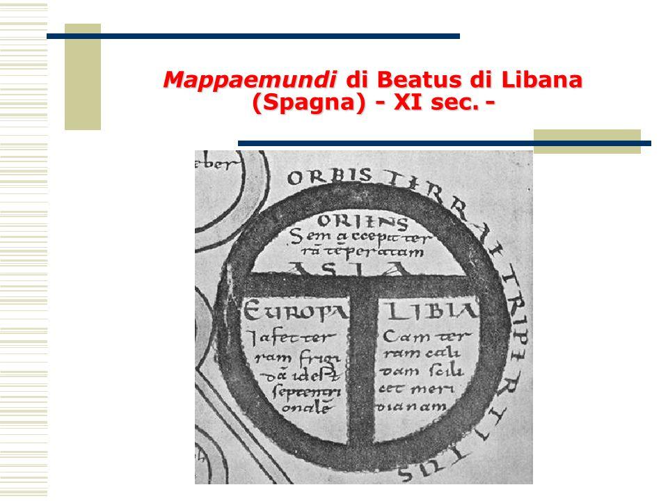 Mappaemundi di Beatus di Libana (Spagna) - XI sec. -