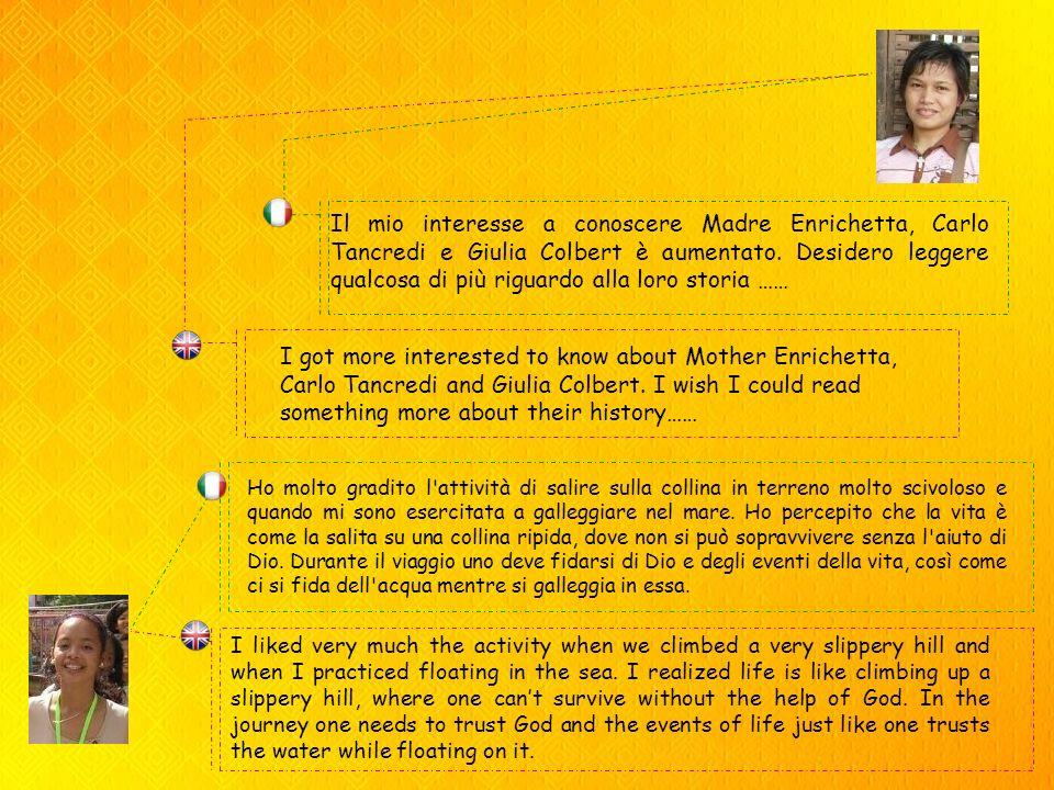 Il mio interesse a conoscere Madre Enrichetta, Carlo Tancredi e Giulia Colbert è aumentato.