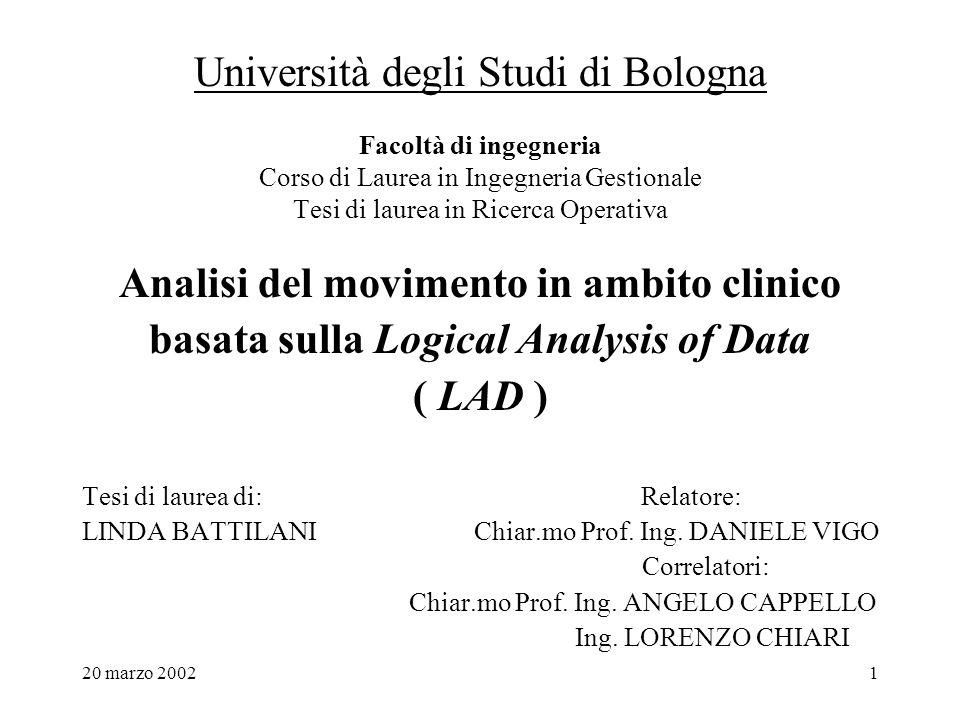 20 marzo 20022 SOMMARIO : Il piede piatto infantile LAnalisi Logica dei Dati ( LAD ) La sperimentazione
