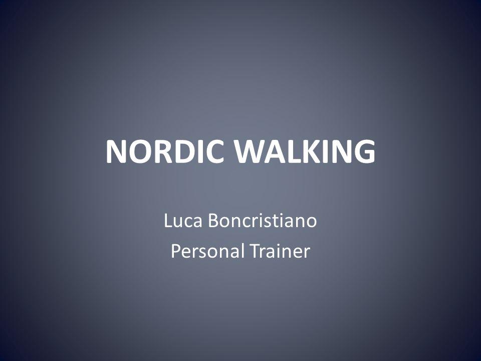NORDIC WALKING Luca Boncristiano Personal Trainer