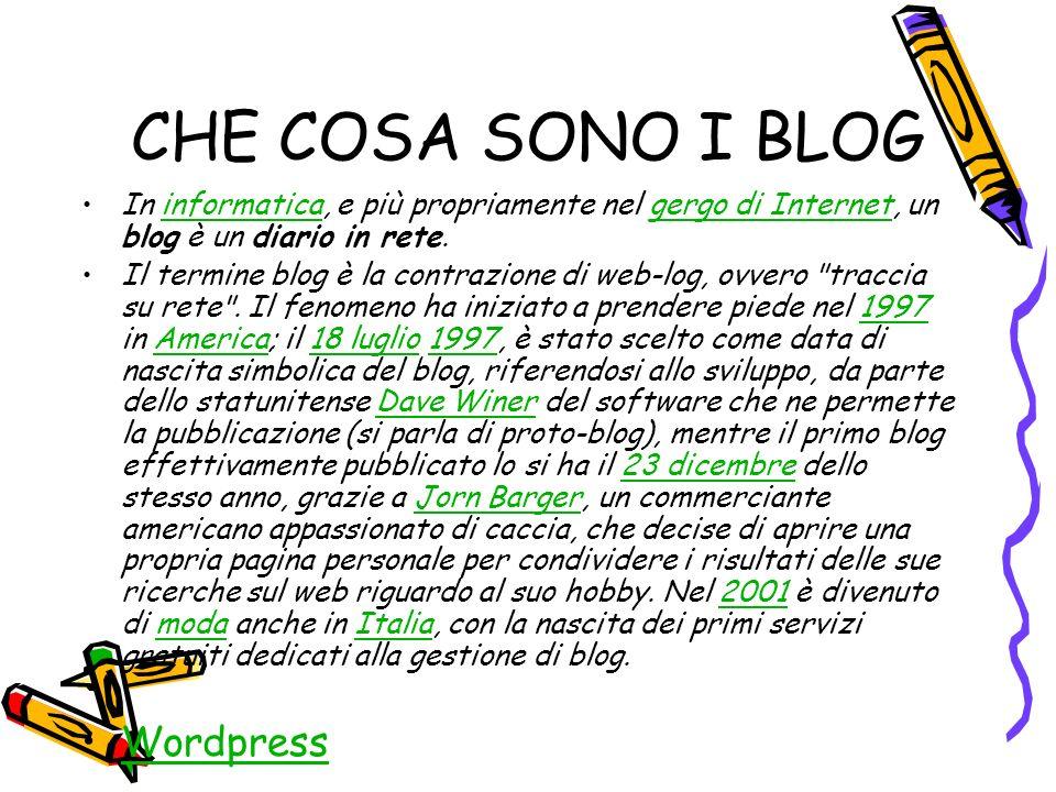 CHE COSA SONO I BLOG In informatica, e più propriamente nel gergo di Internet, un blog è un diario in rete.informaticagergo di Internet Il termine blog è la contrazione di web-log, ovvero traccia su rete .