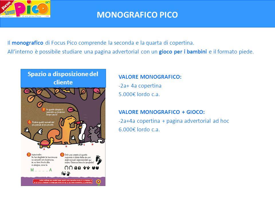 Il monografico di Focus Pico comprende la seconda e la quarta di copertina. Allinterno è possibile studiare una pagina advertorial con un gioco per i