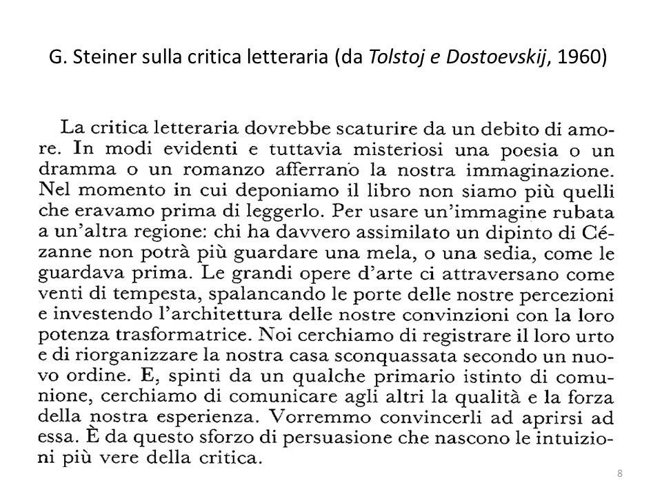 G. Steiner sulla critica letteraria (da Tolstoj e Dostoevskij, 1960) 8