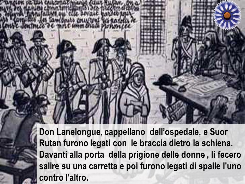 Il 9 aprile 1794, i giudici del Comitato la condussero nel Palazzo del Compartimento e venne giudicata come ribelle e resistente alla Costituzione. In