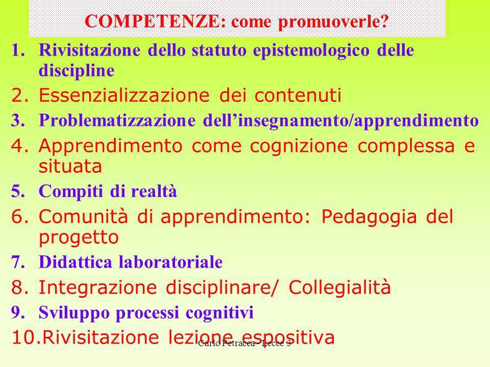 B- LIVELLO MORFOLOGICO di I^ articolazione ES: -a parl -o generos –o -i -e -a -i -iamo -ate Carlo Petracca - Lecce 3