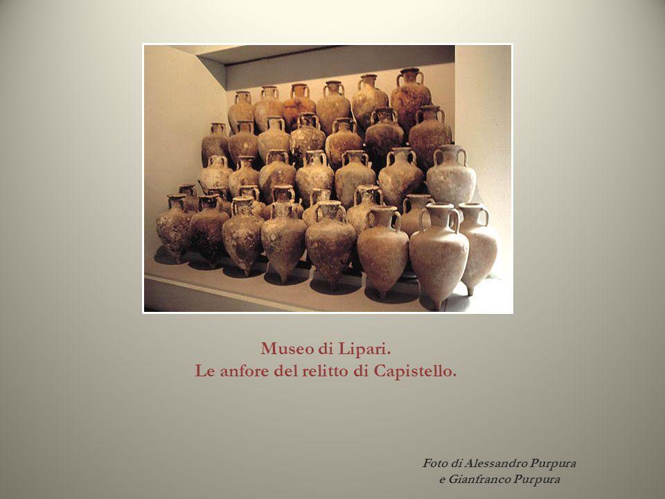 Foto di Alessandro Purpura e Gianfranco Purpura Museo di Lipari. Le anfore del relitto di Capistello.