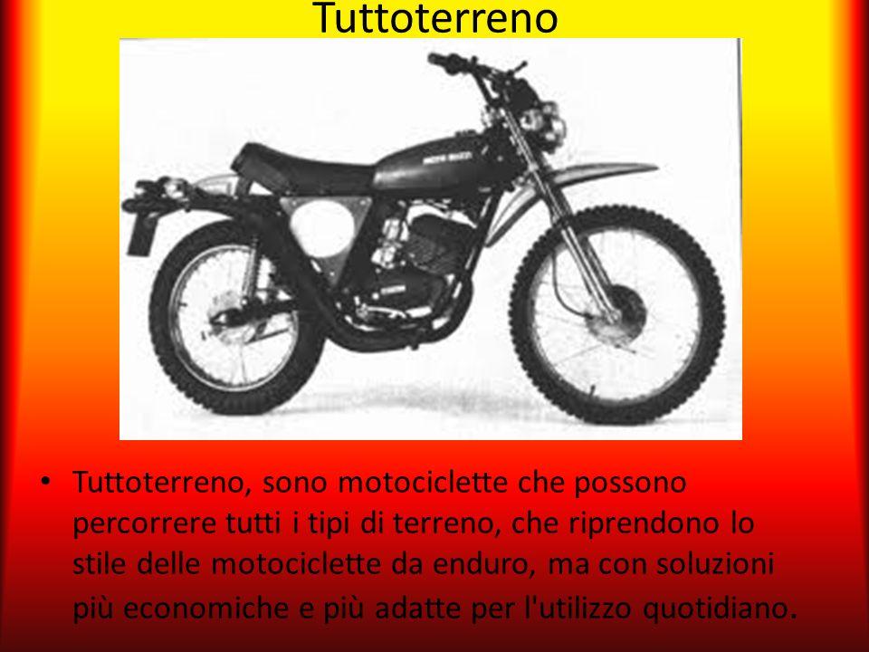 Tuttoterreno Tuttoterreno, sono motociclette che possono percorrere tutti i tipi di terreno, che riprendono lo stile delle motociclette da enduro, ma