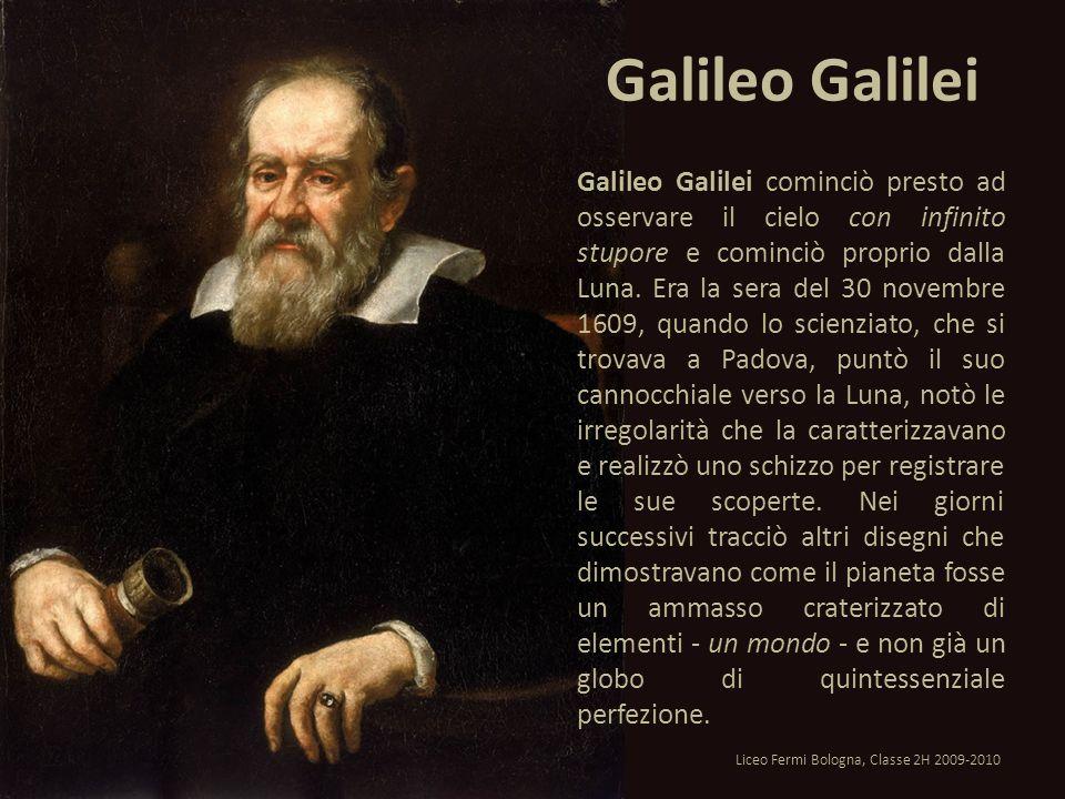Galileo Galilei cominciò presto ad osservare il cielo con infinito stupore e cominciò proprio dalla Luna.
