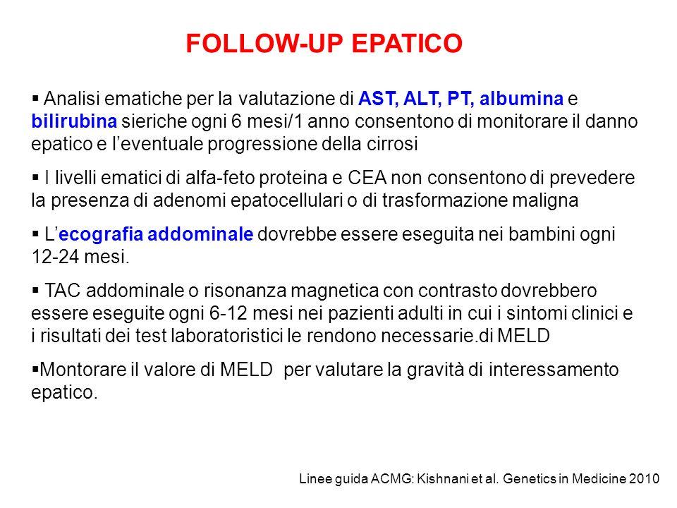 FOLLOW-UP EPATICO Analisi ematiche per la valutazione di AST, ALT, PT, albumina e bilirubina sieriche ogni 6 mesi/1 anno consentono di monitorare il d