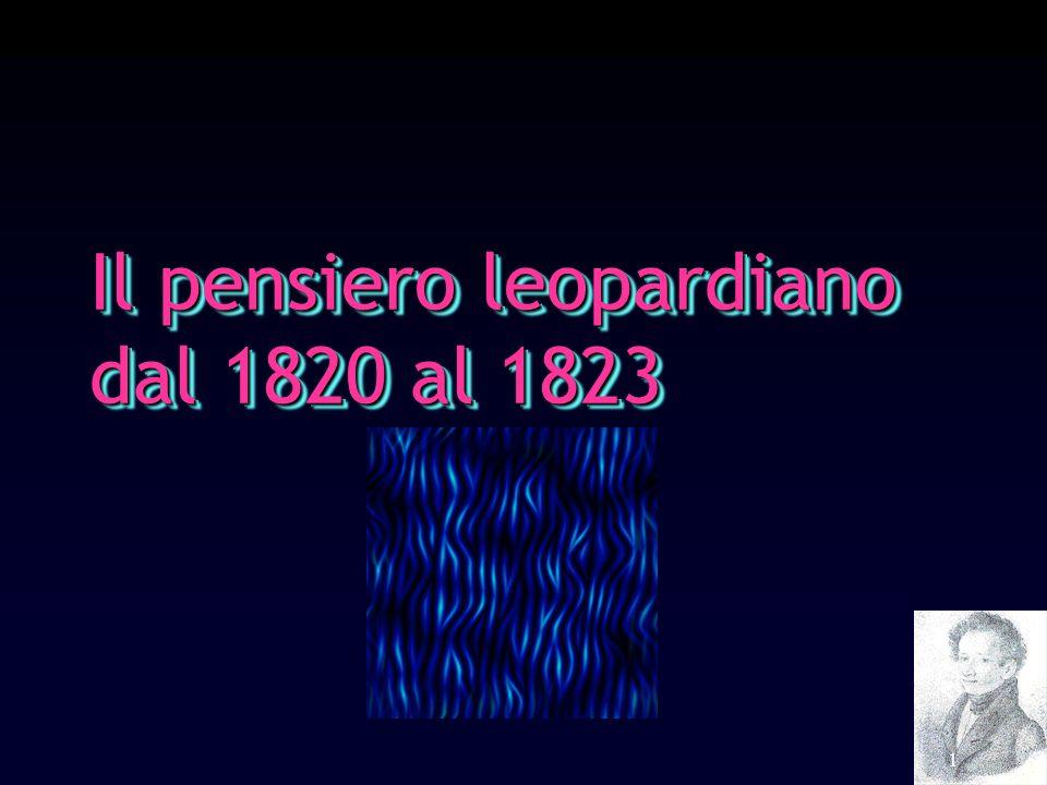 1 Il pensiero leopardiano dal 1820 al 1823