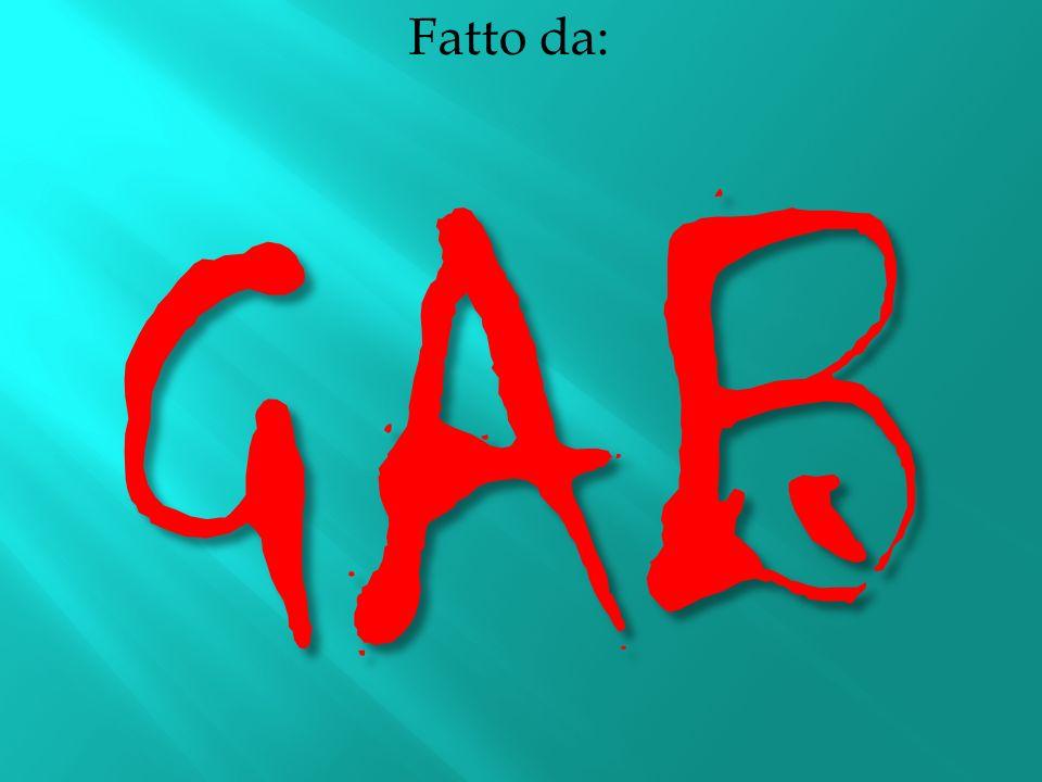 Fatto da:GAB