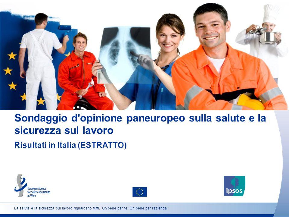 La salute e la sicurezza sul lavoro riguardano tutti.