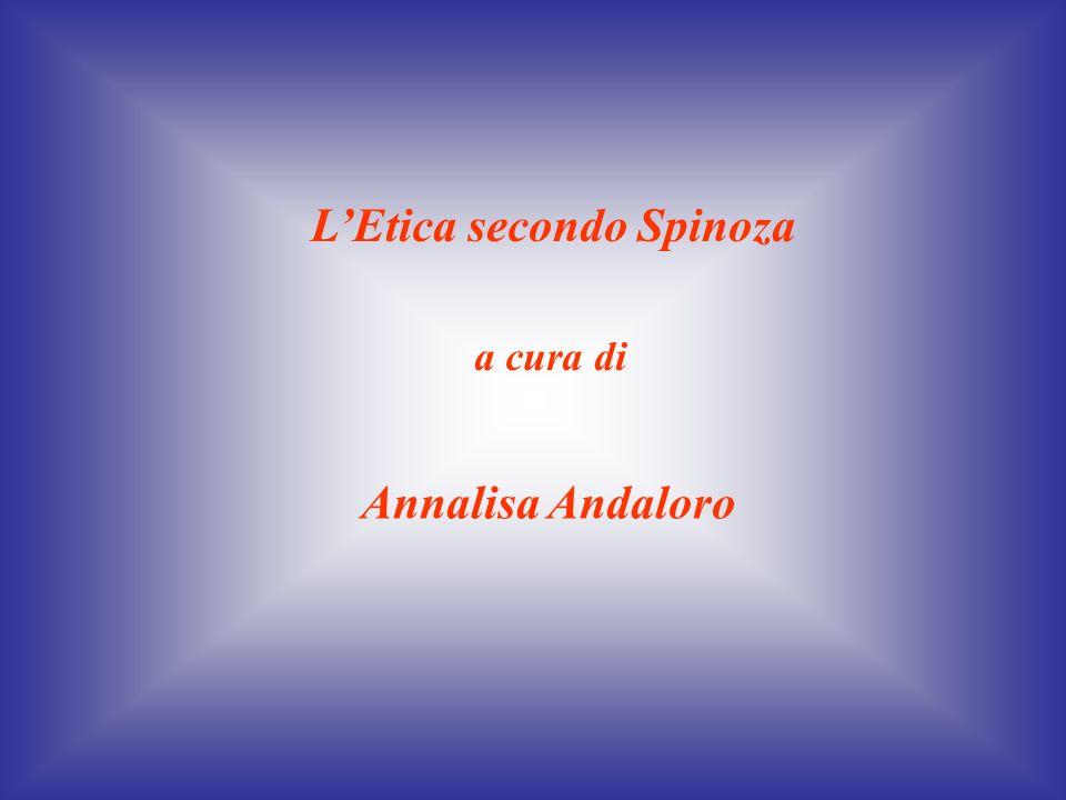 LEtica secondo Spinoza a cura di Annalisa Andaloro