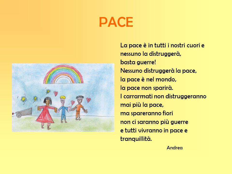 PACE La pace è in tutti i nostri cuori e nessuno la distruggerà, basta guerre! Nessuno distruggerà la pace, la pace è nel mondo, la pace non sparirà.