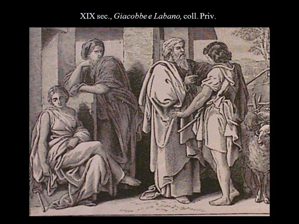XIX sec., Giacobbe e Labano, coll. Priv.
