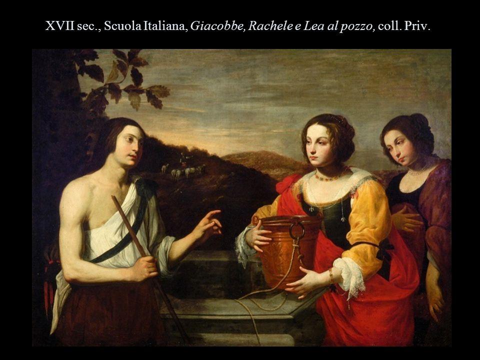 XVII sec., Scuola Italiana, Giacobbe, Rachele e Lea al pozzo, coll. Priv.