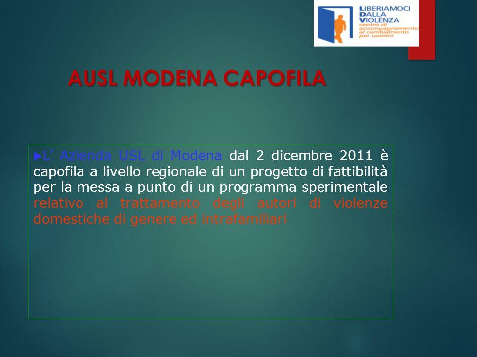 AUSL MODENA CAPOFILA L Azienda USL di Modena dal 2 dicembre 2011 è capofila a livello regionale di un progetto di fattibilità per la messa a punto di