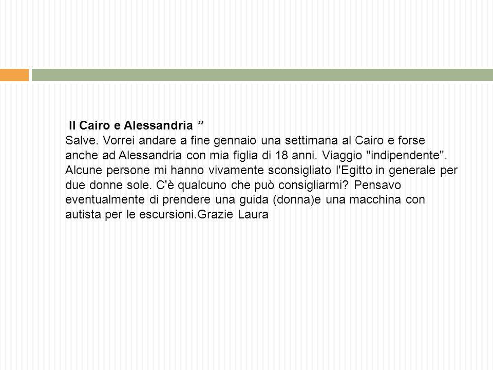Il Cairo e Alessandria Salve.