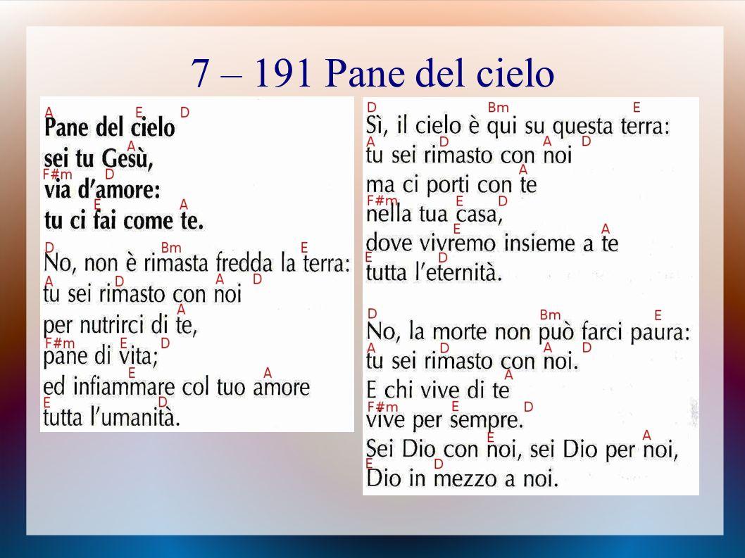 7 – 191 Pane del cielo