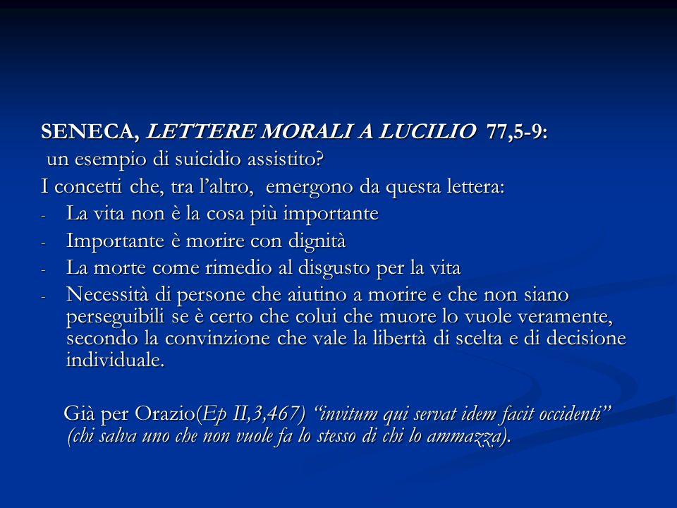 SENECA, LETTERE MORALI A LUCILIO 77,5-9: un esempio di suicidio assistito.