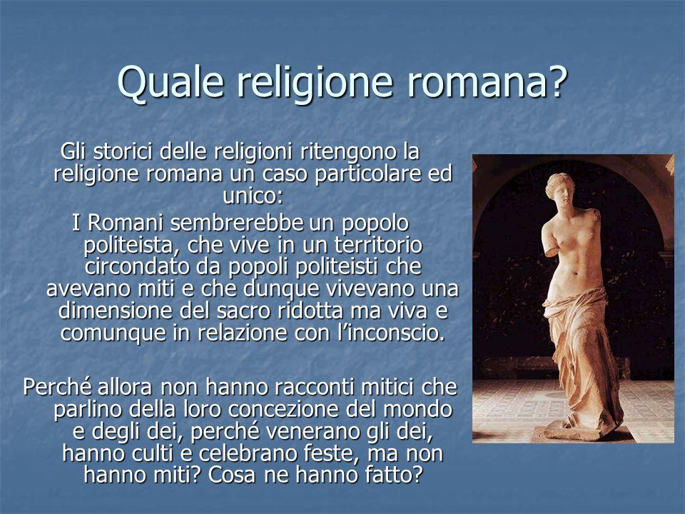 Quale religione romana.