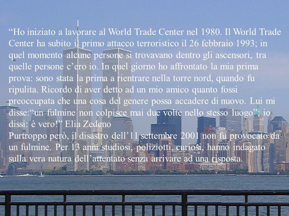Ho iniziato a lavorare al World Trade Center nel 1980.