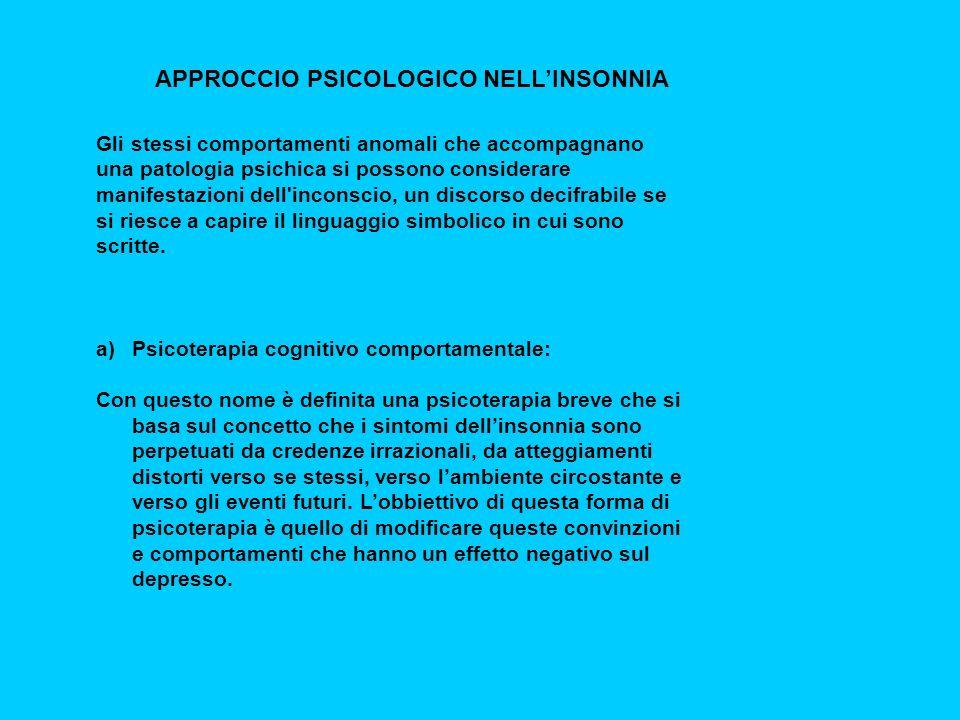 Gli stessi comportamenti anomali che accompagnano una patologia psichica si possono considerare manifestazioni dell inconscio, un discorso decifrabile se si riesce a capire il linguaggio simbolico in cui sono scritte.