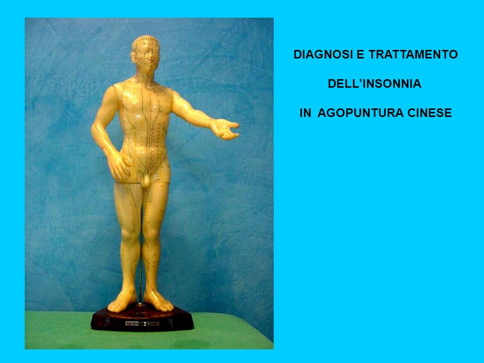 DIAGNOSI E TRATTAMENTO DELLINSONNIA IN AGOPUNTURA CINESE