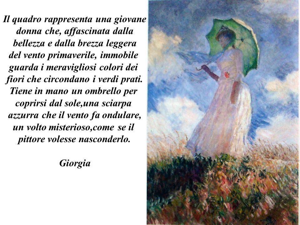 Il quadro rappresenta una giovane donna che, affascinata dalla bellezza e dalla brezza leggera del vento primaverile, immobile guarda i meravigliosi c