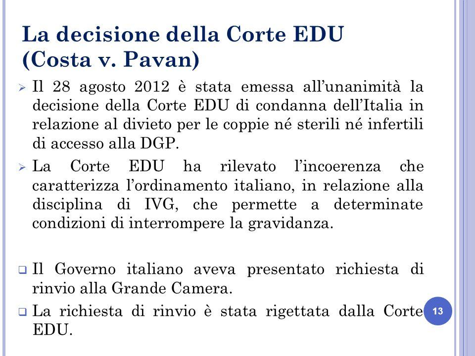 13 La decisione della Corte EDU (Costa v.