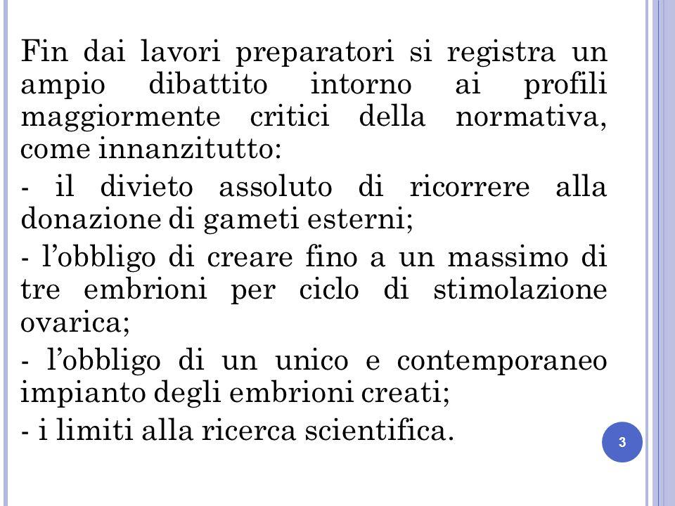 I LIMITI ALLA RICERCA SCIENTIFICA Lart.13 della l.