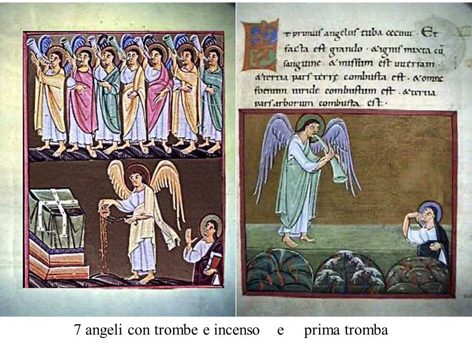 7 angeli con trombe e incenso e prima tromba