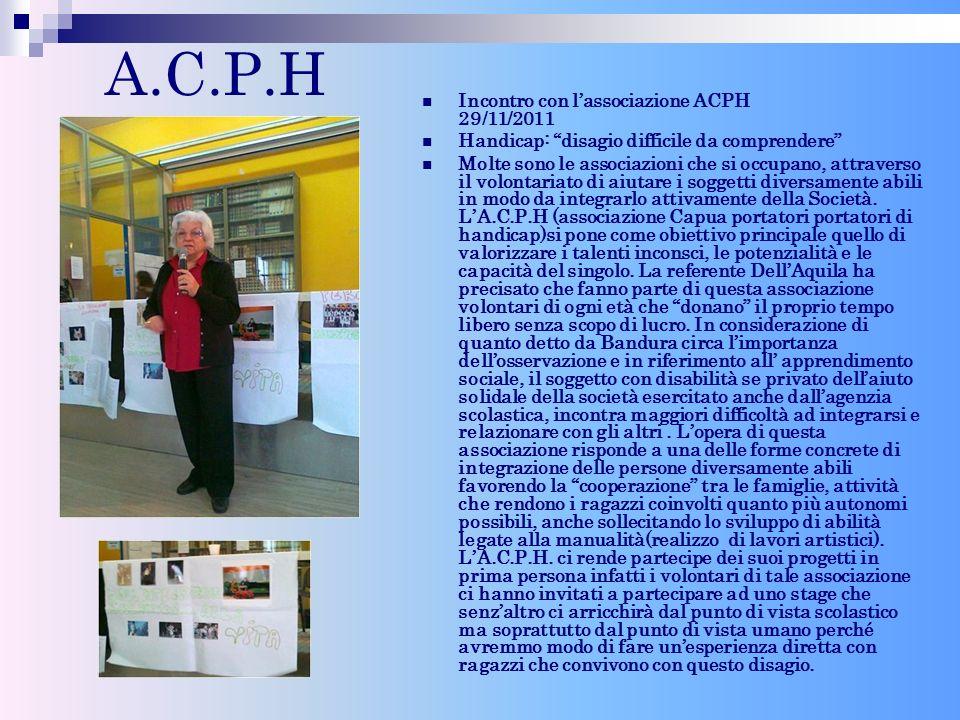 A.C.P.H Incontro con lassociazione ACPH 29/11/2011 Handicap: disagio difficile da comprendere Molte sono le associazioni che si occupano, attraverso i
