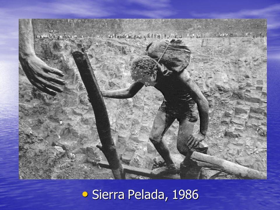 Sierra Pelada, 1986 Sierra Pelada, 1986