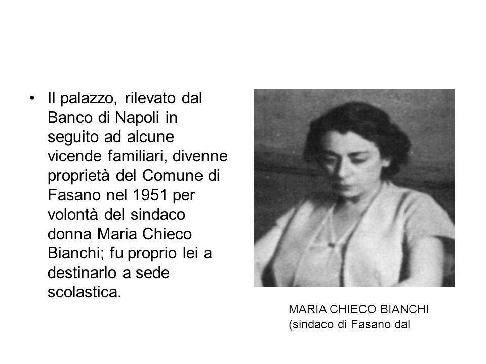 Il palazzo, rilevato dal Banco di Napoli in seguito ad alcune vicende familiari, divenne proprietà del Comune di Fasano nel 1951 per volontà del sinda