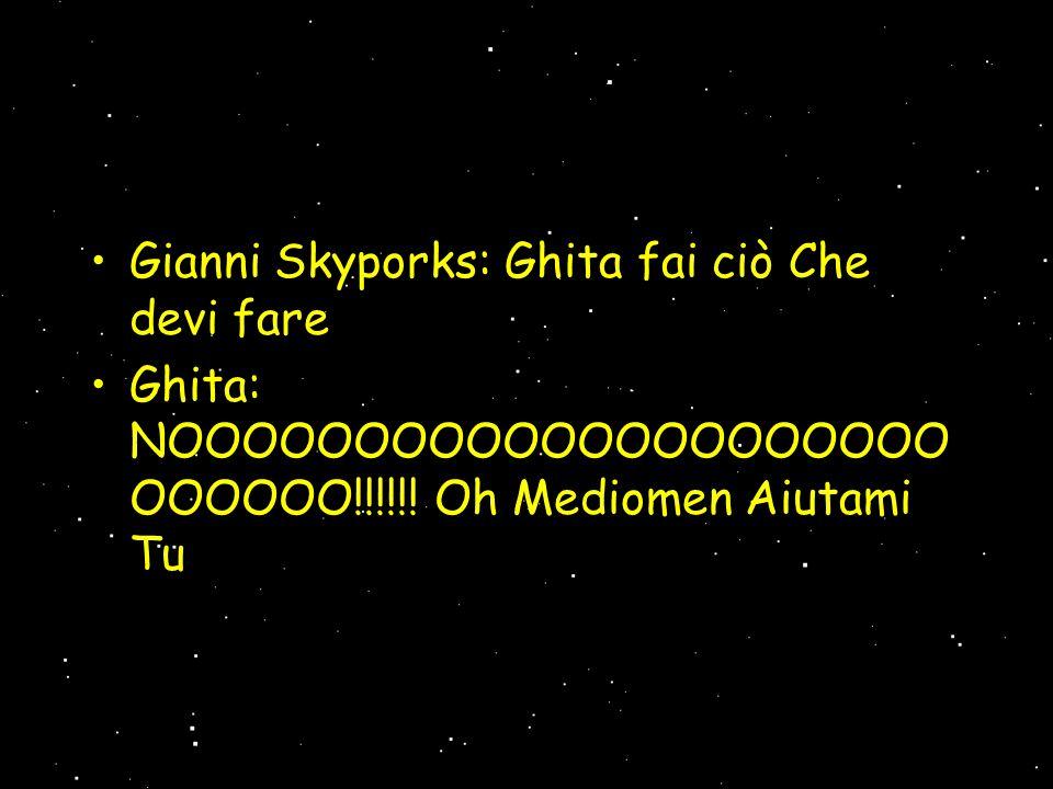 Nel frattempo Gianni Skyporks ha salvato Ghita ma gli Snaporat lo hanno circondato Soldato Snaporat: Fermi!.